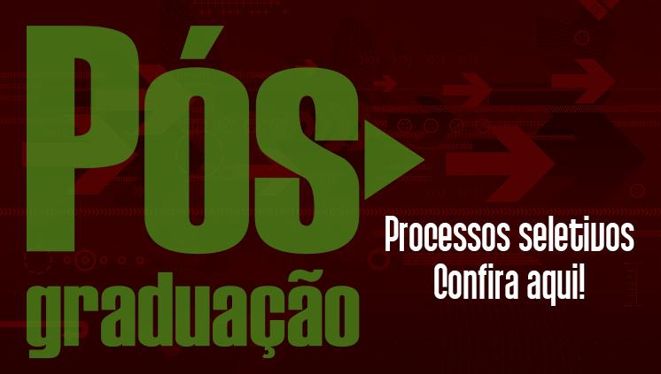Processos seletivos para os cursos de pós-graduação do câmpus