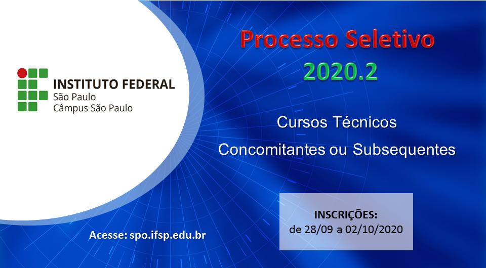 Processo seletivo: Cursos Técnicos Concomitantes/Subsequentes 2020.2